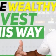 The High-Earning Investment Techniques Only the Wealthy Know
